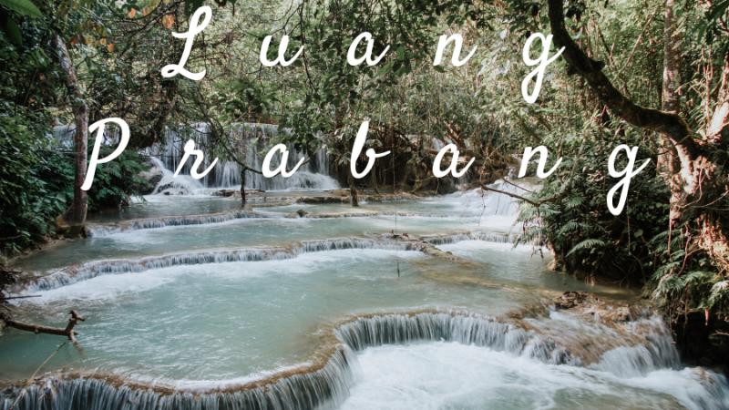 Lịch trình du lịch Luang Prabang: 3 ngày quẩy banh nóc thành phố cổ của Lào.
